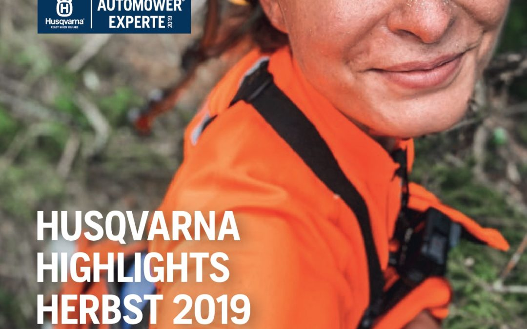 Husqvarna Highlights Herbst 2019